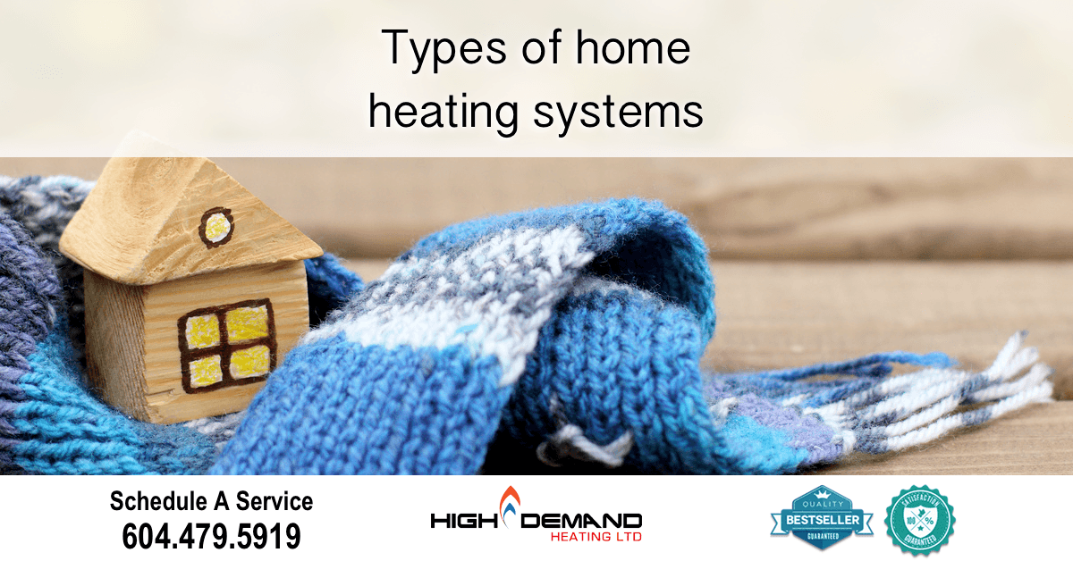 Types of home heating systems high demand heating for Types of home heating
