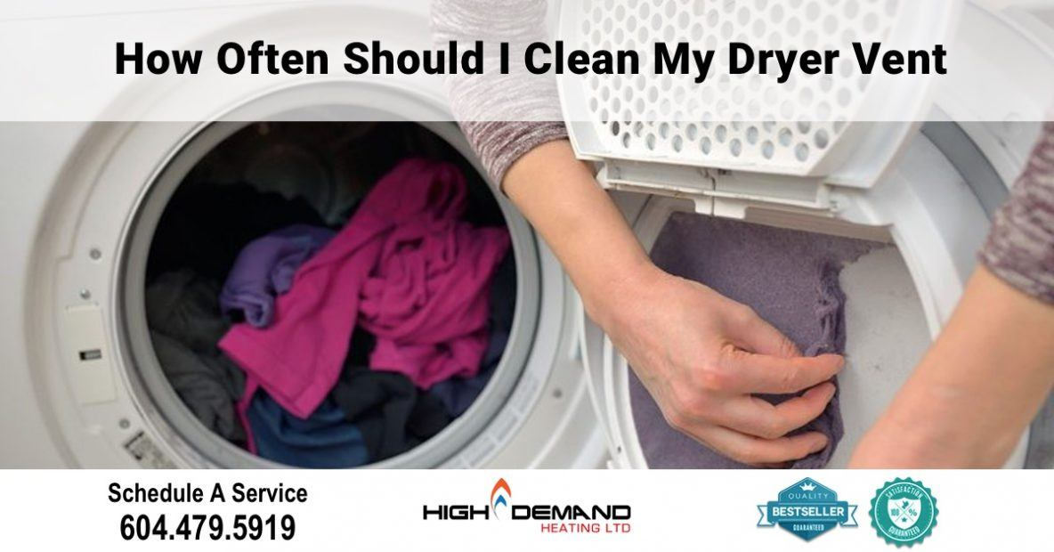 How Often Should I Clean my Dryer Vent? | High Demand Heating